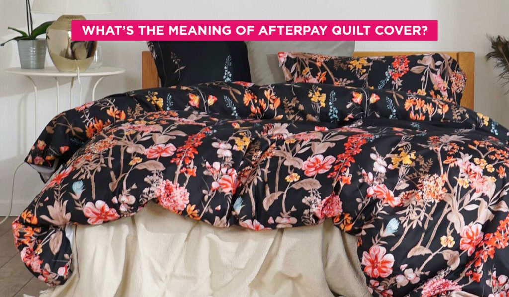 afterpay quilt cover